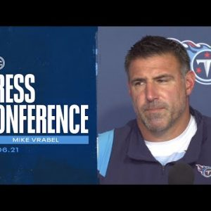 We Have to Be Smart in the Decisions We Make | Mike Vrabel Press Conference
