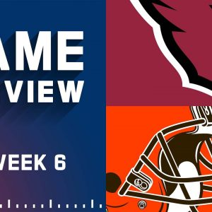 Arizona Cardinals vs. Cleveland Browns | Week 6 NFL Game Preview